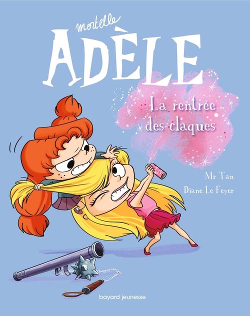 Mortelle Adèle T.9 ; la rentrée des claques