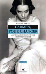 Vente Livre Numérique : Carmen, pour changer  - Sophie Rabau