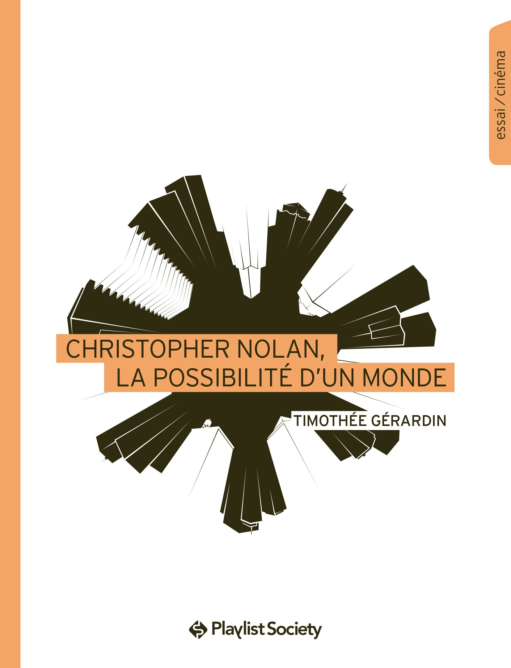 Christopher Nolan, la possibilité d´un monde