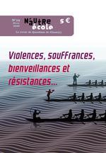 Couverture de N'autre école ; questions de classe(s) n.15 ; violences, souffrances, bienveillances, résistances