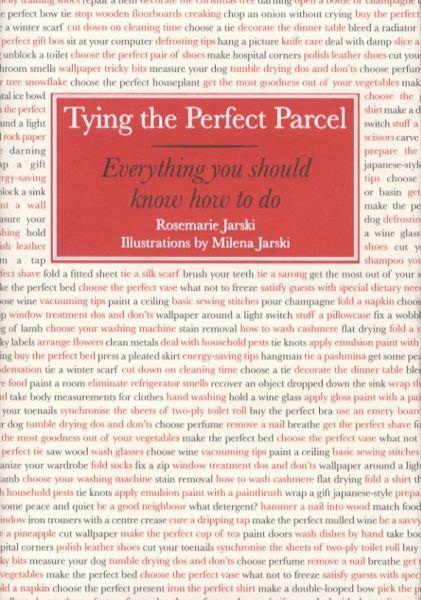 Tying the Perfect Parcel ; Everything You Should Know How to Do