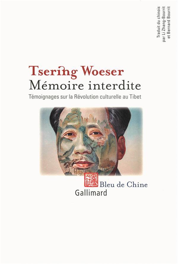 Mémoire interdite ; témoignages sur la Révolution culturelle au Tibet