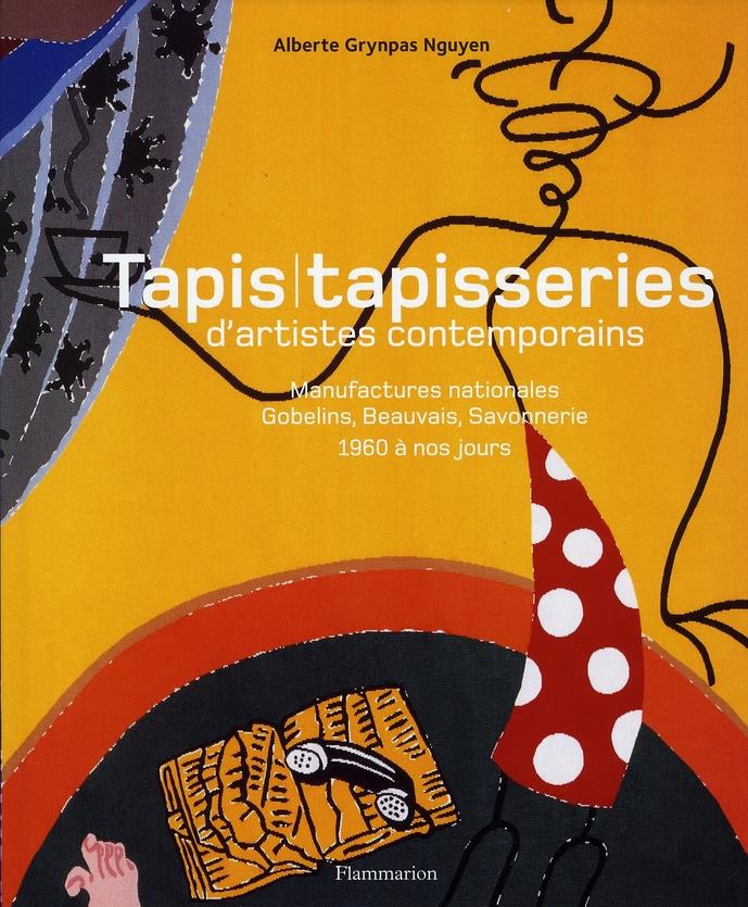 Tapis Tapisserie D'Artistes Contemporains, 1960-2005
