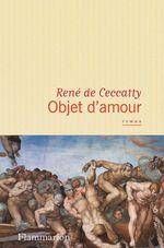 Vente EBooks : Objet d'amour  - René DE CECCATTY