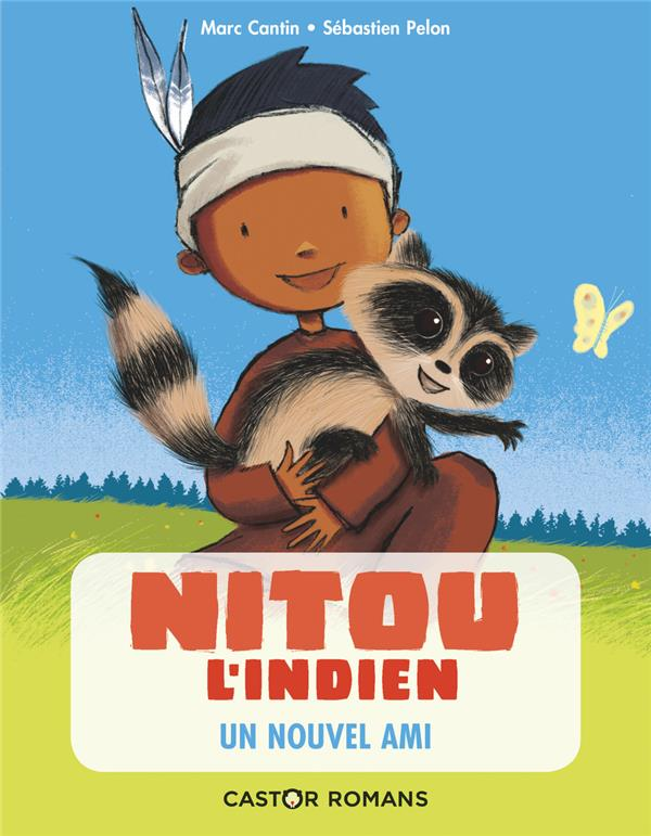 Nitou l'Indien T.2 ; un nouvel ami