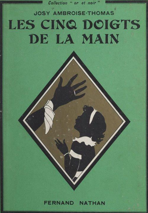Les cinq doigts de la main  - Josy Ambroise-Thomas