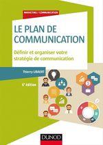 Vente Livre Numérique : Le plan de communication - 5e éd.  - Thierry Libaert