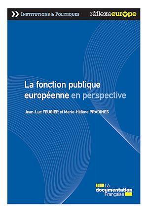 La fonction publique européenne en perspective  - Jean-Luc Feugier  - Marie-Helene Pradines