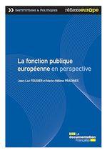 La fonction publique européenne en perspective