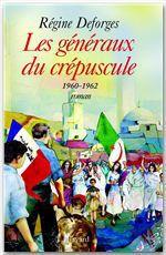 Vente Livre Numérique : Les généraux du crépuscule - La Bicyclette bleue, tome 9 (Edition brochée)  - Régine Deforges