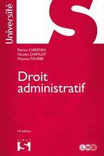Droit administratif  - Patrice Chretien - Maxime Tourbe - Nicolas Chifflot