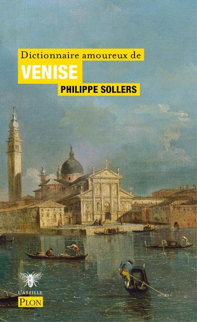 Dictionnaire amoureux de Venise (édition 2021)