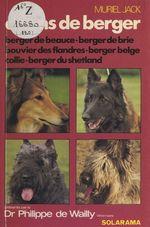 Les chiens de berger  - Muriel Jack