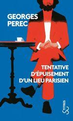 Vente Livre Numérique : Tentative d'épuisement d'un lieu parisien  - Georges Perec