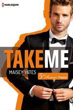 Vente Livre Numérique : Take me (Cinquième Avenue, Prequel)  - Maisey Yates