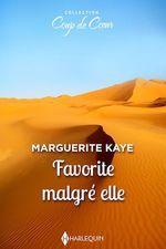 Favorite malgré elle  - Marguerite Kaye