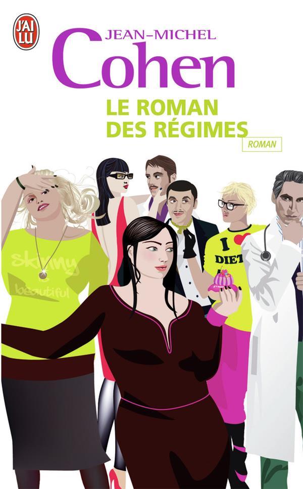Le Roman Des Regimes