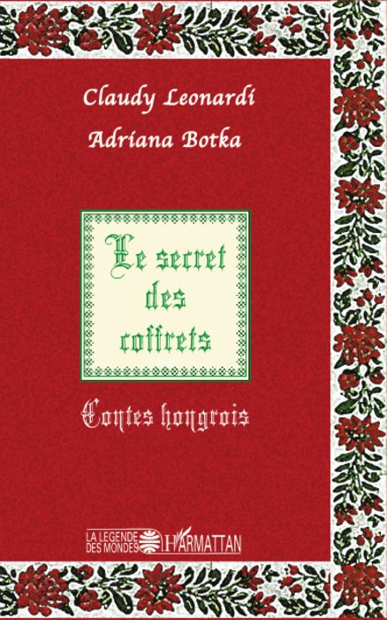 Secret des coffrets ; contes hongrois