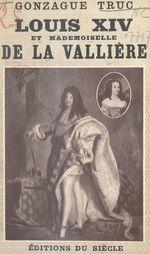Louis XIV et Mlle de La Vallière