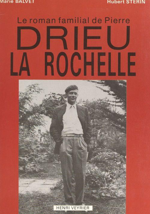 Le roman familial de Pierre Drieu La Rochelle