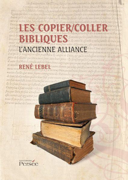 Les copier/coller bibliques ; l'ancienne alliance