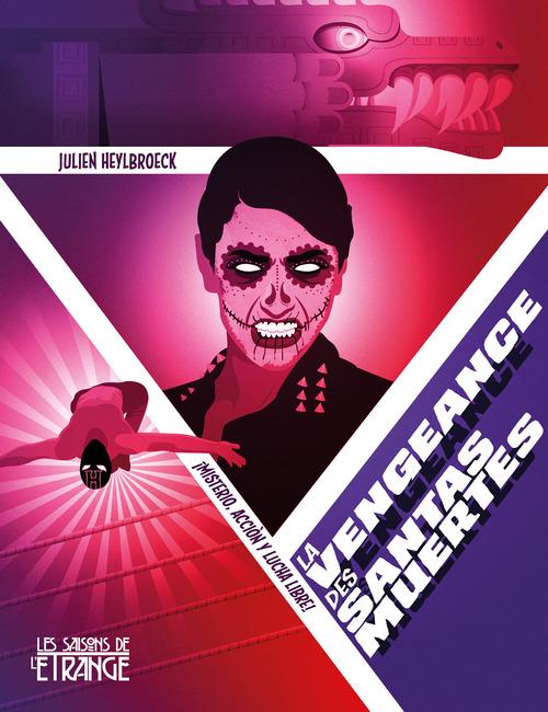 Vente EBooks : La Vengeance des santas muertes  - Julien HEYLBROECK
