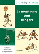 Vente EBooks : La Montagne cent dangers  - Pierre Charmoz - Pascal Jousselin - Jean-Gabriel Ravary