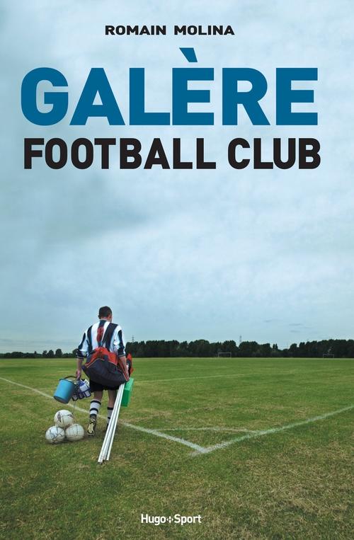 Galère football club