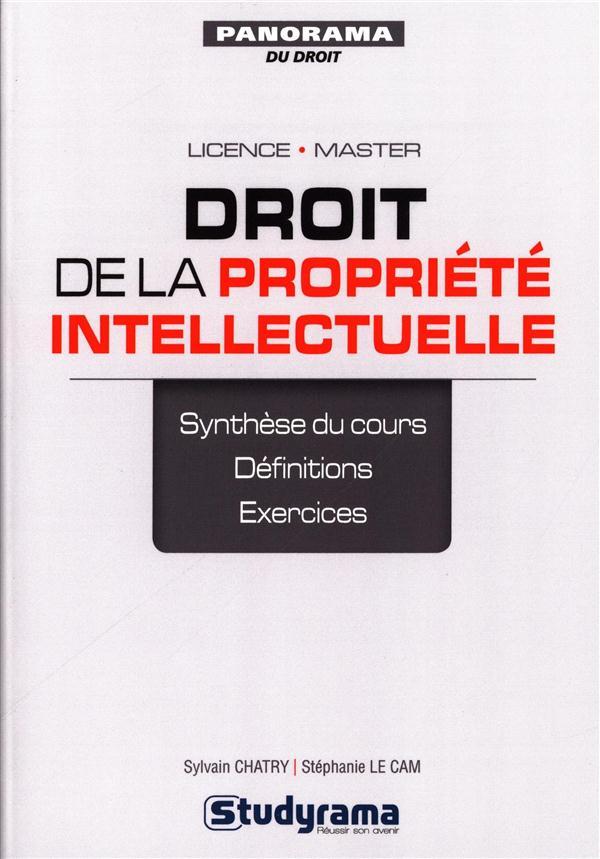 Droit de la propriété intellectuelle ; licence, master ; synthèse de cours, définitions, exercices