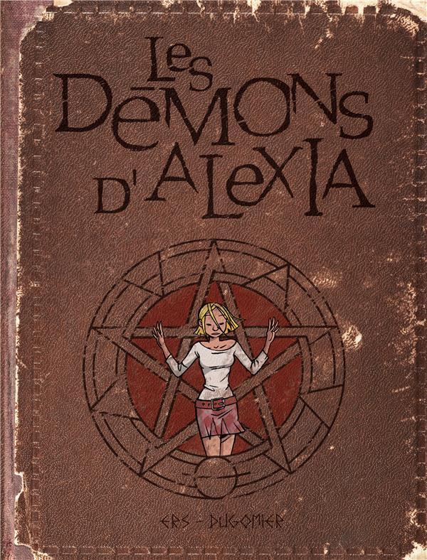 les démons d'Alexia ; Intégrale vol.1 ; t.1 à t.4