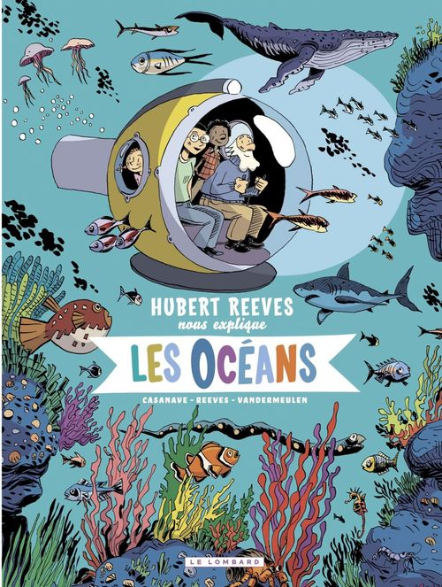 Hubert Reeves nous explique T.3 ; les océans