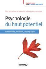 Psychologie du haut potentiel ; comprendre, identifier, accompagner
