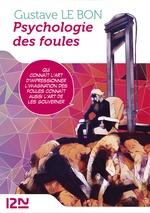 Psychologie des foules  - Gustave Le Bon - Team BANMIKAS
