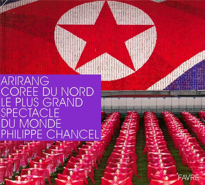 Arirang, Corée du nord ; le plus grand spectacle du monde