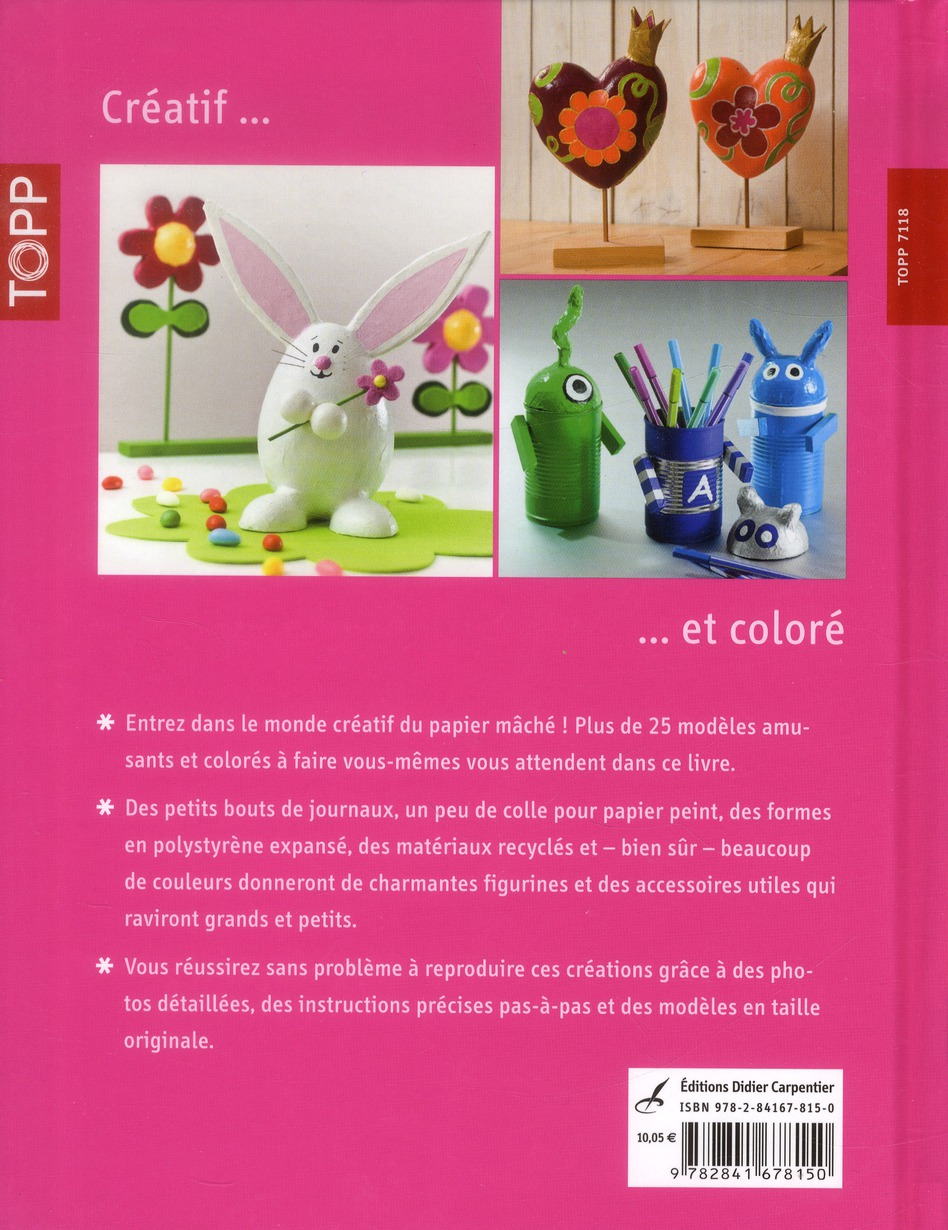 Papier Mache Creatif Et Colore Susanne Wiedmann Editions Carpentier Grand Format Le Hall Du Livre Nancy