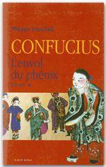 Confucius t.1 ; l'envol du phoenix