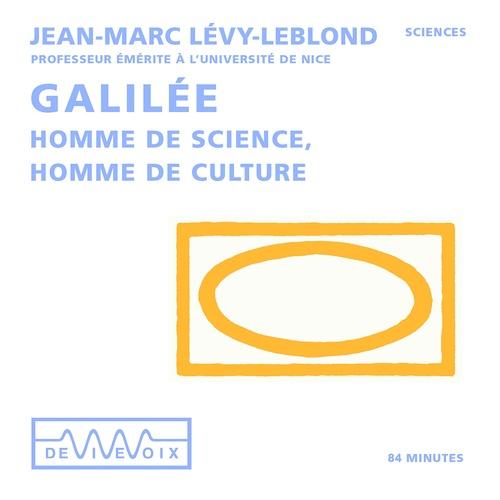Galilée. Homme de sciences, homme de culture