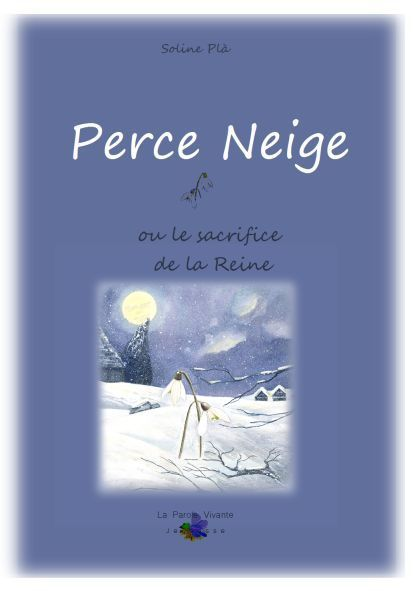 Perce neige ou le sacrifice de la reine