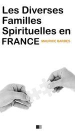Vente Livre Numérique : Les diverses familles spirituelles en France  - Maurice BARRES