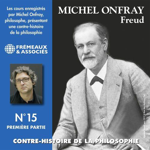 Contre-histoire de la philosophie (Volume 15.1) - Freud I