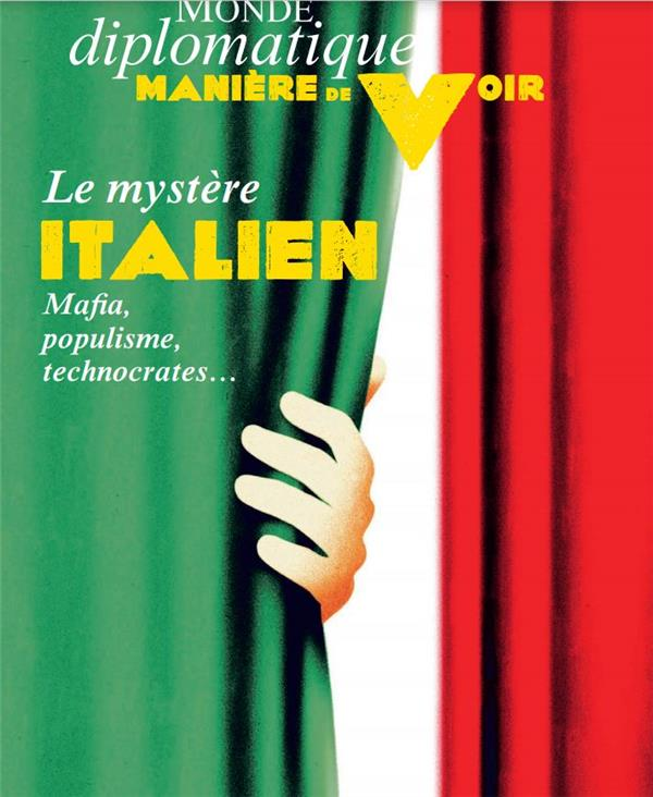 Maniere de voir n 176 : le mystere italien - avril 2021