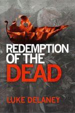 Vente EBooks : Redemption of the Dead: A DI Sean Corrigan short story  - Luke Delaney