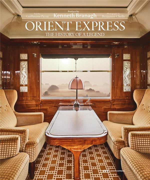 Orient Express ; the history of a legend