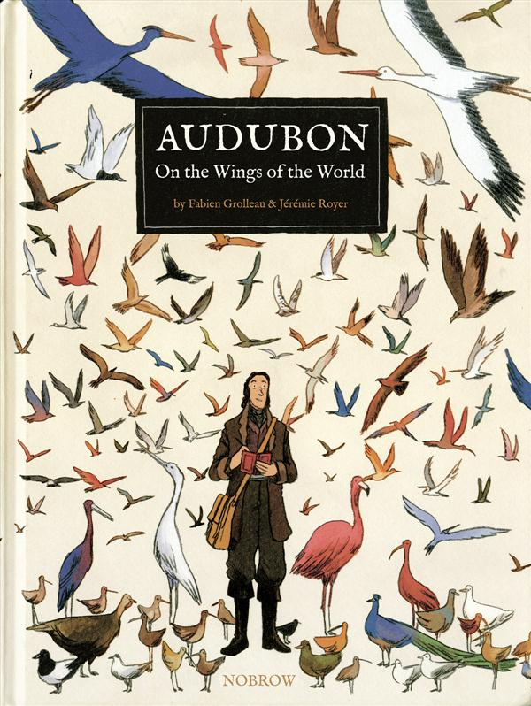 Audubon ; on the wings of the world