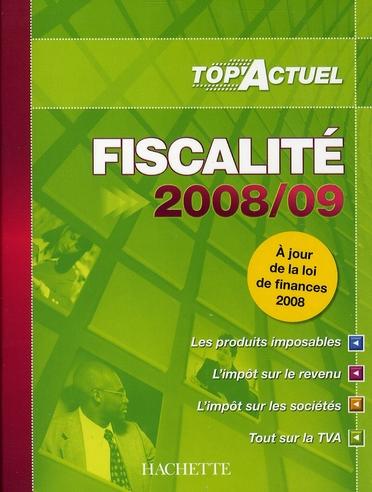 Top'actuel ; fiscalité 2008