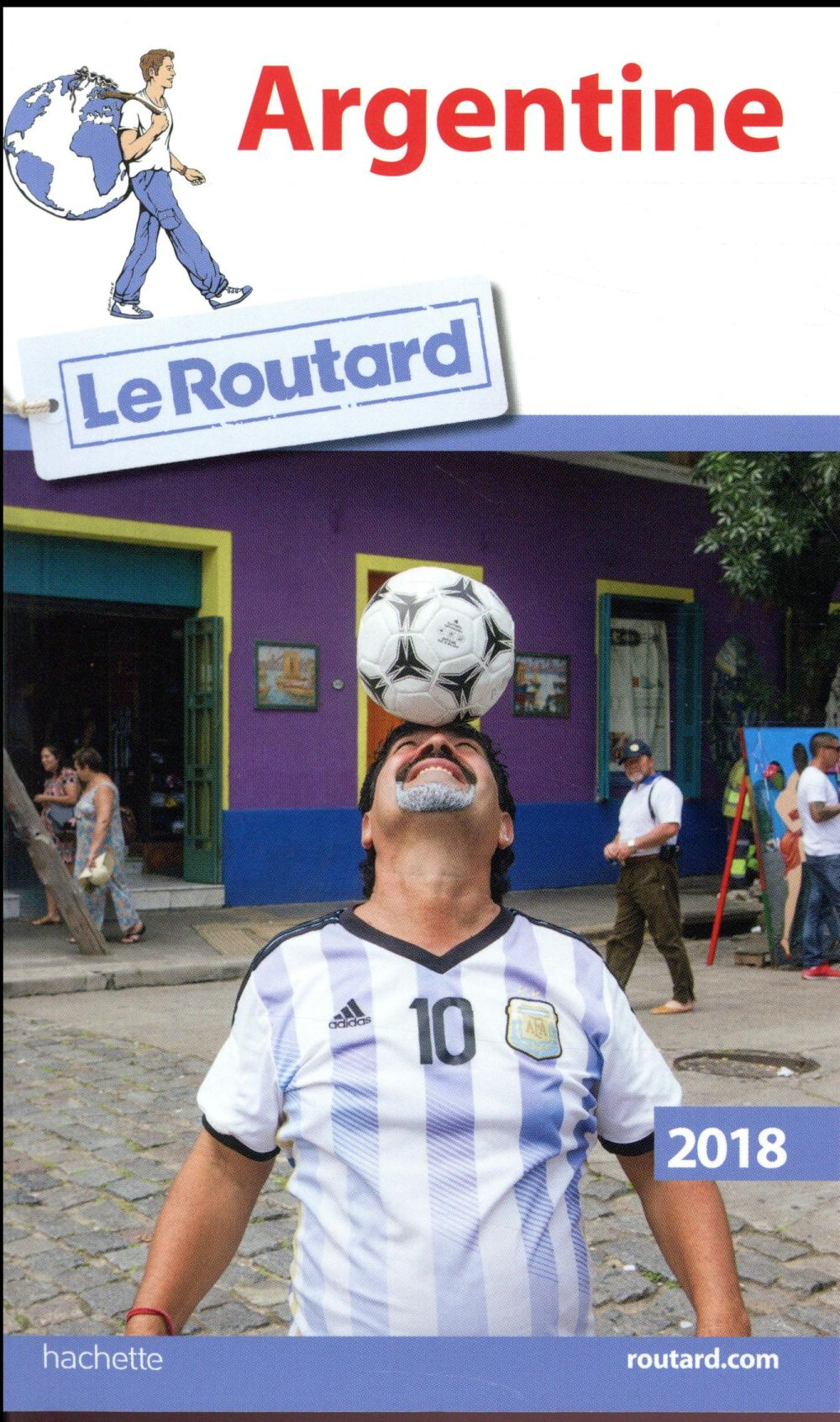 GUIDE DU ROUTARD ; Argentine (édition 2018)