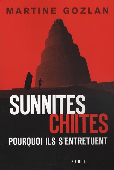 Sunnites-chiites ; pourquoi ils s'entretuent