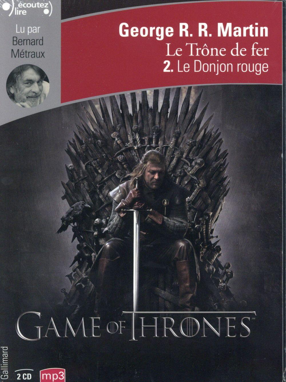 Le trône de fer T.2 ; le donjon rouge