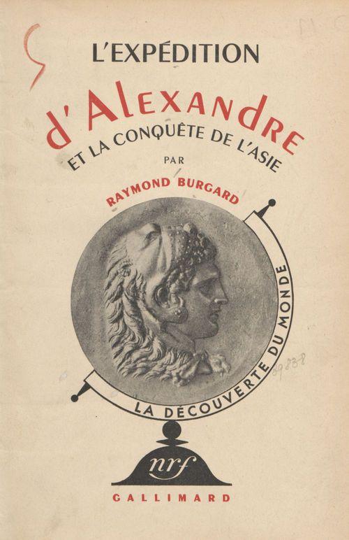 L'expédition d'Alexandre et la conquête de l'Asie