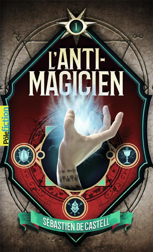 L'anti-magicien t.1